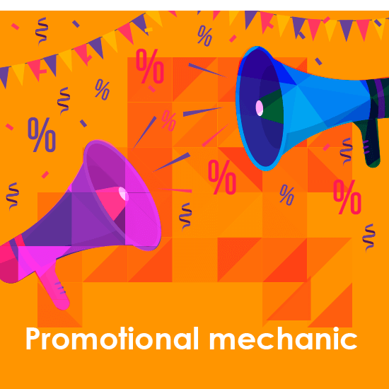Promotional mechanics